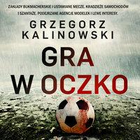 Gra w oczko - Grzegorz Kalinowski
