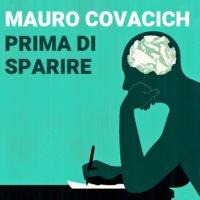 Prima di sparire - Mauro Covacich