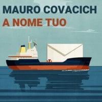 A nome tuo - Mauro Covacich