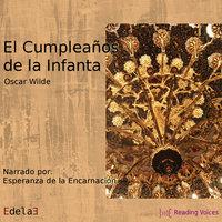 El cumpleaños de la Infanta - Oscar Wilde