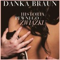 Historia pewnego związku - Danka Braun