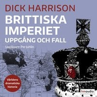 Brittiska imperiet - Dick Harrison