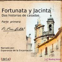 Fortunata y Jacinta (PARTE 1 DE 4) - Benito Pérez Galdós