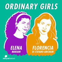 I'm not a girl, not yet a woman\1 - Ordinary Girls - Florencia Di Stefano-Abichain,Elena Mariani