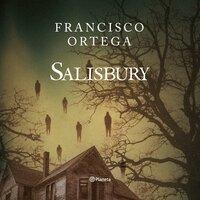 Salisbury - Francisco Ortega