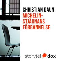 Michelinstjärnans förbannelse - Christian Daun