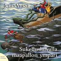 Sukelluslaivalla maapallon ympäri - Jules Verne