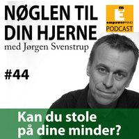 S4E05 - Kan du stole på dine minder? - Jørgen Svenstrup
