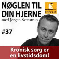 S3E11 - Kronisk sorg er en livtidsdom - Jørgen Svenstrup