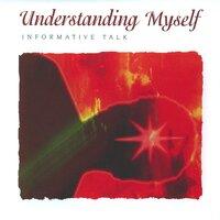 Understanding Myself - Brahma Khumaris