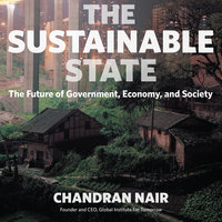 The Sustainable State - Chandran Nair