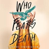 Who Fears Death - Nnedi Okorafor