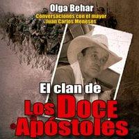 El clan de Los Doce Apóstoles - Olga Behar