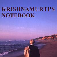 Krishnamurti's Notebook - Jiddu Krishnamurti