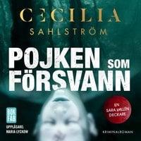Pojken som försvann - Cecilia Sahlström