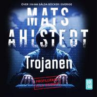 Trojanen - Mats Ahlstedt