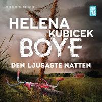 Den ljusaste natten - Helena Kubicek Boye
