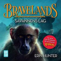 Bravelands 2 - Savannens lag - Erin Hunter