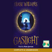 Gaslight - Eloise Williams