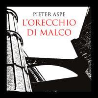 L'orecchio di Malco - Pieter Aspe