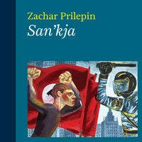 San'kja - Zachar Prilepin