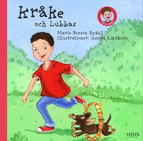 Kråke och Lubbas - Marie Bosson Rydell