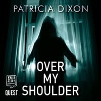 Over My Shoulder - Patricia Dixon