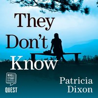 They Don't Know - Patricia Dixon