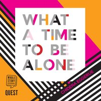 What a Time to be Alone - Chidera Eggerue