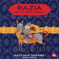 Razia And The Pesky Presents - Natasha Sharma