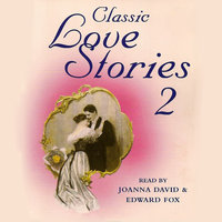 Classic Love Stories 2 - Various Authors
