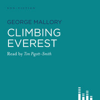 Climbing Everest - The Writings of George Mallory - George Mallory