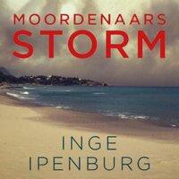 Moordenaarsstorm - Inge Ipenburg