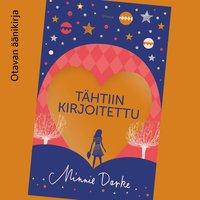 Tähtiin kirjoitettu - Minnie Darke