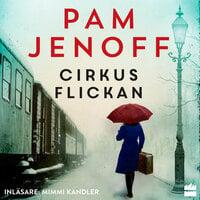 Cirkusflickan - Pam Jenoff