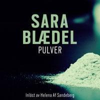Pulver - Sara Blædel