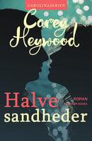Halve sandheder - Carey Heywood