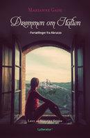 Drømmen om Italien - Marianne Gade