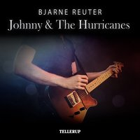Johnny & The Hurrycanes - Bjarne Reuter