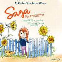 Saga på eventyr (1) - trampoliner, svømning og en forsvundet tigermis - Josefine Sundström