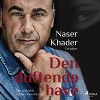 Den duftende have - Naser Khader