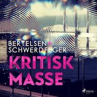 Kritisk masse - Iben Bertelsen, Jan Schwerdfenger