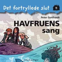 Det fortryllede slot 11: Havfruens sang - Peter Gotthardt