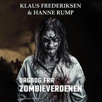 Dagbog fra zombieverdenen - Hanne Rump,Klaus Frederiksen