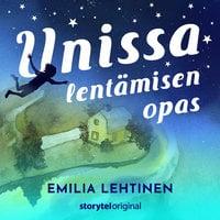 Unissa lentämisen opas, osa 1 - Emilia Lehtinen