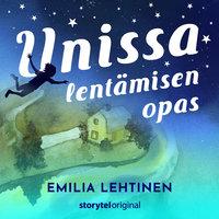 Unissa lentämisen opas, osa 6 - Emilia Lehtinen