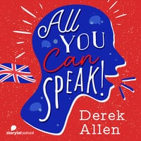 Intro - All you can speak! - Derek Allen