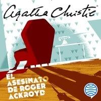 El asesinato de Roger Ackroyd - Agatha Christie