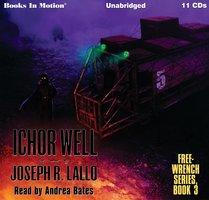 Ichor Well - Joseph R. Lallo