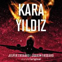 Kara Yıldız S01B01 - Köprü - Jesper Ersgård, Joakim Ersgård
